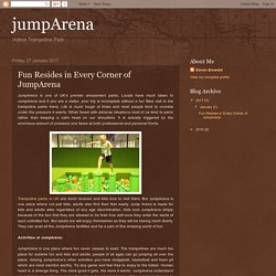 jumpArena: Fun Resides in Every Corner of JumpArena