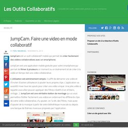 JumpCam. Faire une video en mode collaboratif