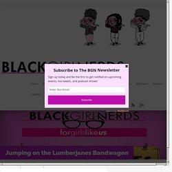 Jumping on the Lumberjanes Bandwagon - Black Girl Nerds