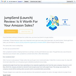 JumpSend (Launch) Review: Is It Worth For Your Amazon Sales?