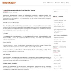 Steps to Jumpstart Your Consulting Work - Office.com/setup