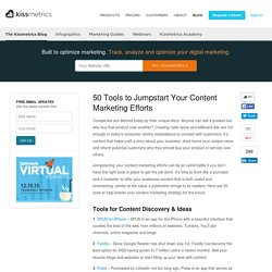 50 Tools to Jumpstart Your Content Marketing Efforts
