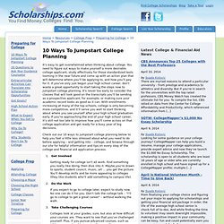 10 Ways To Jumpstart College Planning - Preparing For College - College Prep - Resources - Scholarships.com
