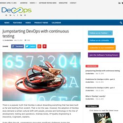 Jumpstarting DevOps with continuous testing - DevOps NEWS