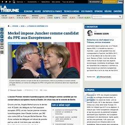 Merkel impose Juncker comme candidat du PPE aux Européennes