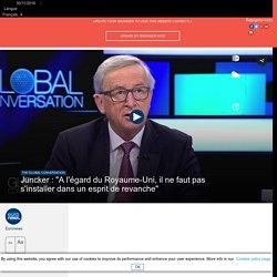 """Juncker : """"A l'égard du Royaume-Uni, il ne faut pas s'installer dans un esprit de revanche"""""""