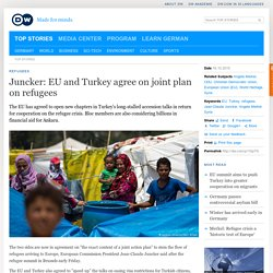 Juncker: EU and Turkey agree on joint plan on refugees