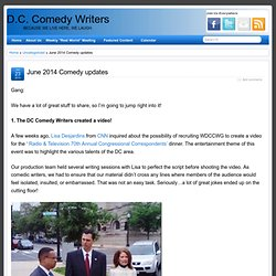 June 2014 Comedy updates » D.C. Comedy Writers