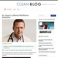 Dr. Junger's 5-Minute Mindfulness Meditation