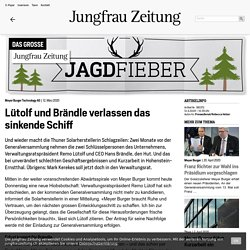 Jungfrau Zeitung - Lütolf und Brändle verlassen das sinkende Schiff