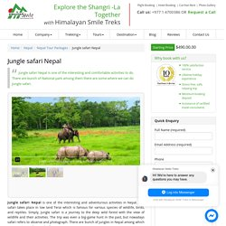 Safari Tour : Himalayan Smile Treks