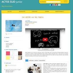Actes Sud Junior julien baer philippe katerine La vérité sur les tapirs