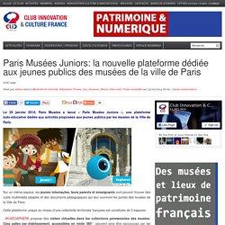 Paris Musées Juniors: la nouvelle plateforme dédiée aux jeunes publics des musées de la ville de Paris