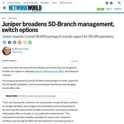 Juniper broadens SD-Branch management, switch options