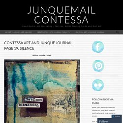 Mixed Media: Art Journaling , Textiles, Artist Trading Cards and Mail Art