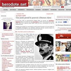 24 mars 1976 - Une junte prend le pouvoir à Buenos Aires