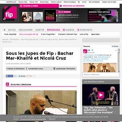 Sous les jupes de Fip : Bachar Mar-Khalifé et Nicolá Cruz