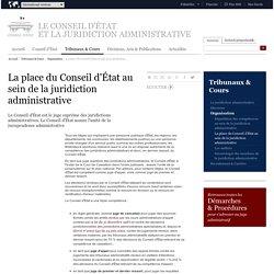 La place du Conseil d'État au sein de la juridiction administrative