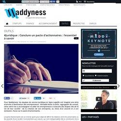 #Juridique : Conclure un pacte d'actionnaires: l'essentiel à savoir