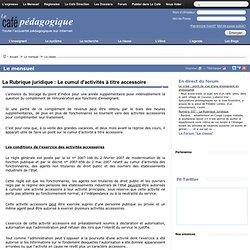 La Rubrique juridique : Le cumul d'activités à titre accessoire