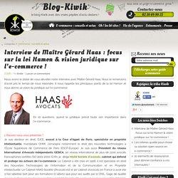 Le juridique et l'e-commerce : interview de Maître Gérard Haas