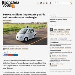 Percée juridique importante pour la voiture autonome de Google