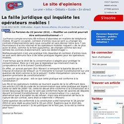 La faille juridique qui inquiète les opérateurs mobiles !