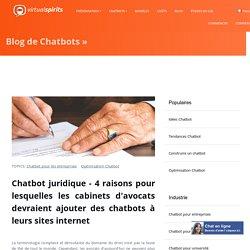 Chatbot juridique - 4 raisons pour lesquelles les cabinets d'avocats devraient ajouter des chatbots à leurs sites internet