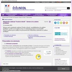 """Culture juridique - Séminaire national """"école et droit"""" : former à la culture juridique"""