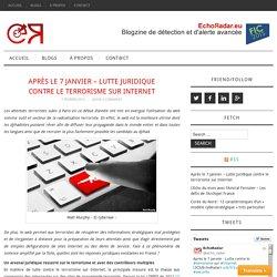 Après le 7 janvier – Lutte juridique contre le terrorisme sur Internet