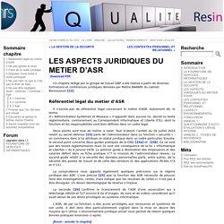 LES ASPECTS JURIDIQUES DU METIER D'ASR « Guide de Bonnes Pratiques pour les Administrateurs Systèmes et Réseaux