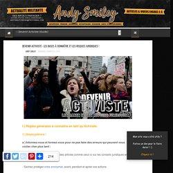 Devenir Activiste : Les Bases à connaître et les Risques Juridiques ! - Blog de Andy Smiley (Animaliste / Vidéaste & Acteur)