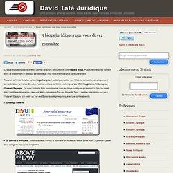 5 blogs juridiques que vous devez connaître