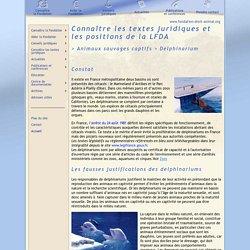 LFDA : connaître les textes juridiques - animaux sauvages captifs - delphinarium