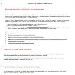 Questions juridiques liées à l'exploitation des documents numériques