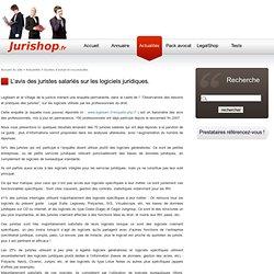 L'avis des juristes salariés sur les logiciels juridiques. - Guides d'achat et nouveautés