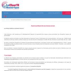 Les aspects juridiques liés aux réseaux sociaux - Le Clust'R Numérique - Digital & Software in Auvergne - Rhône-Alpes