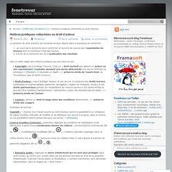 Notions juridiques rattachées au droit d'auteur