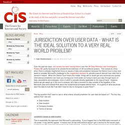 Jurisdiction over user data - what is the ideal solution to a very real world...