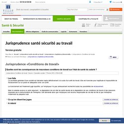 Jurisprudence Conditions de travail - Editions Tissot