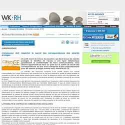 Jurisprudence - L'employeur doit respecter le secret des correspondances des salariés protégés