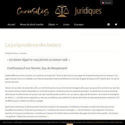 La jurisprudence des baisers – Curiosités Juridiques