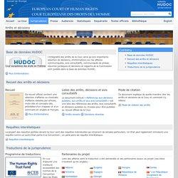 Jurisprudence de la CEDH- Arrêts et décisions, traduction de la jurisprudence