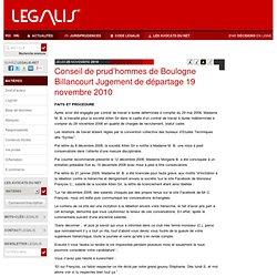 Conseil de prud'hommes de Boulogne Billancourt Jugement de départage 19 novembre 2010