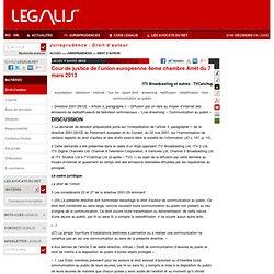 Cour de justice de l'union européenne 4ème chambre Arrêt du 7 mars 2013