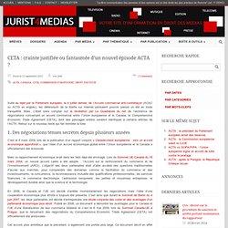 CETA : crainte justifiée ou fantasmée d'un nouvel épisode ACTA ?