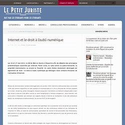 Internet et le droit à l'oubli numérique