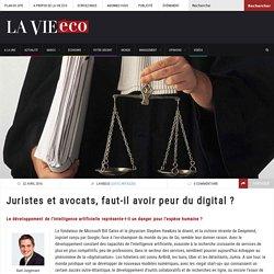 Juristes et avocats, faut-il avoir peur du digital ? – Lavieeco