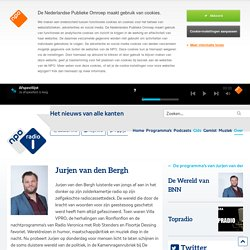 Jurjen van den Bergh - NPO Radio 1