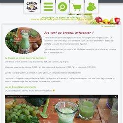 Jus vert aux brocoli, anticancer !